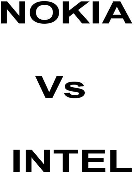 nokia versus intel