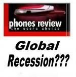 Has Global Recession hit mobile market hard: Is there an antidote?