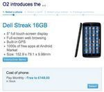Dell Streak 16GB Up For Grabs on O2 UK
