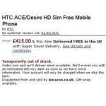 Amazon UK Scraps HTC Desire HD aka Ace from Site: Why?