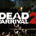 Dead on Arrival 2 released to Android Zombie gamers