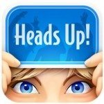 Heads Up app made famous by Ellen DeGeneres