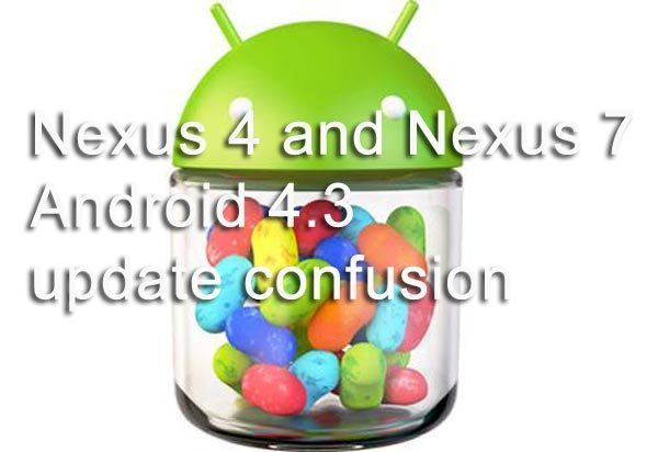 Nexus-4-7-Android-43-update-confusion