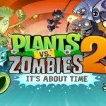 Plants vs. Zombies 2 for Android arrival soon
