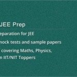 Prepare for top JEE Mains results with prep app