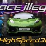Race Illegal  High Speed 3D street racing on your Android device
