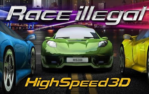Race Illegal High Speed 3D, street racing on your Android device