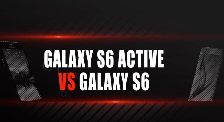 Samsung Galaxy S6 vs Galaxy S6 Active