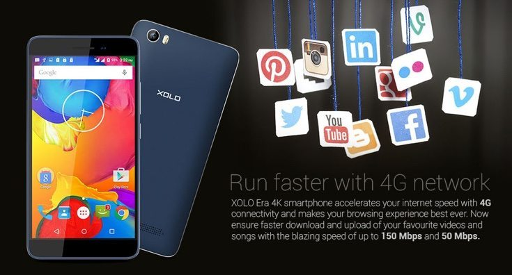 Xolo Era 4K has affordable price and 4G LTE