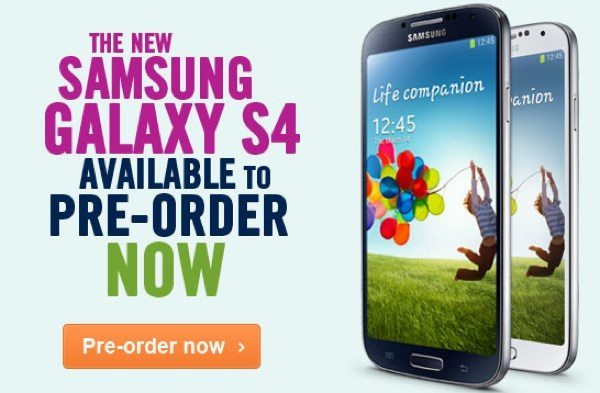 Samsung Galaxy S4 UK at Carphone Warehouse, pre-orders with freebies