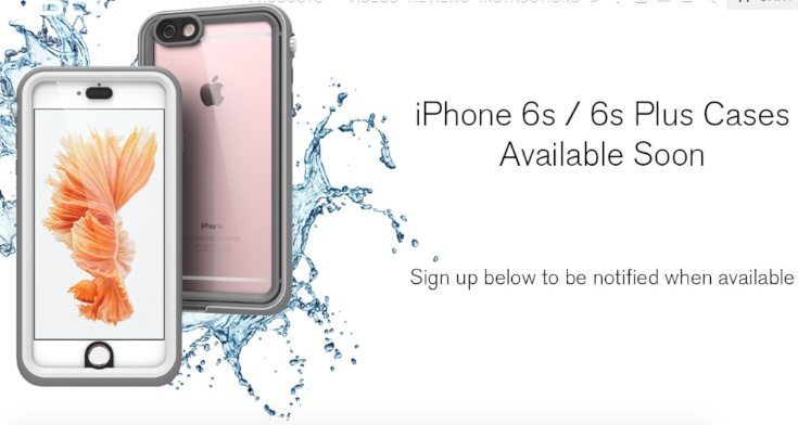 iPhone 6S waterproof cases from Catalyst, sign up now