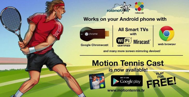 Motion Tennis Cast Chromecast game bring Tennis to the TV