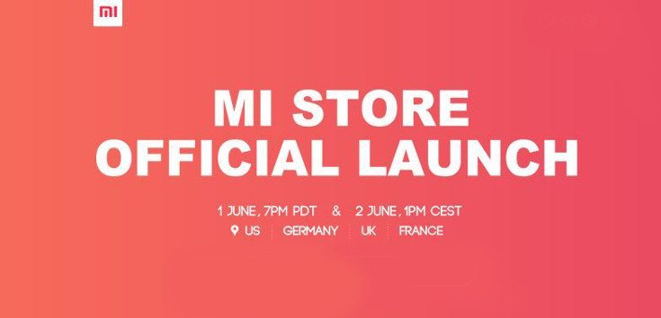 The Xiaomi Mi Store will come to the US and Europe in June